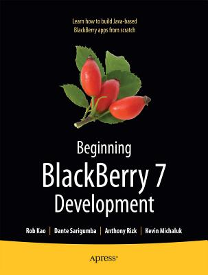 Beginning Blackberry 6 Development By Rizk, Anthony